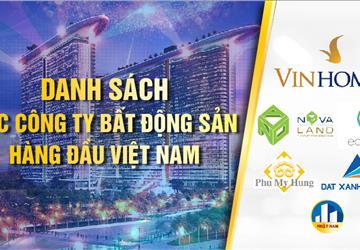Bất ngờ danh sách top 10 công ty BĐS uy tín nhất Việt Nam 2021